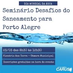 Semin%c3%a1rio desafios do saneamento para porto alegre   vereador andr%c3%a9 car%c3%bas
