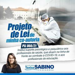 Projeto de Lei de Co-autoria da Vereadora Tanise Sabino