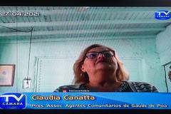 Cláudia Canatta reclamou da indefinição do governo quanto à situação dos agentes comunitários