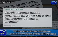 Cuthab debate situação da Carris no transporte de Porto Alegre.